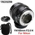 Светодиодная лампа для видеосъемки YONGNUO 100 мм объектив YN100mm F2.0 AF/MF объектив с фиксированным фокусом для объектива Nikon F крепление D3200 D3400 D3100 D5300...