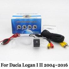 Автомобильная Камера Заднего вида Для Dacia Logan I II 2004 ~ 2016/RCA Провод или Беспроводной/HD Широкоугольный Объектив/CCD Ночного Видения Резервную Камеру