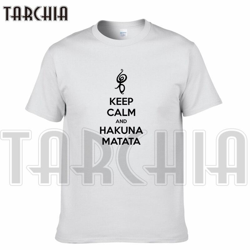 TARCHIA 2019 free shipping fashion t-shirt keep calm sing hakuna matata cotton men short sleeve boy casual homme tops tees plus