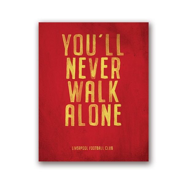 You/'ll Never Walk Alone Picture Home Liverpool FC Motto Vintage Poster Prints