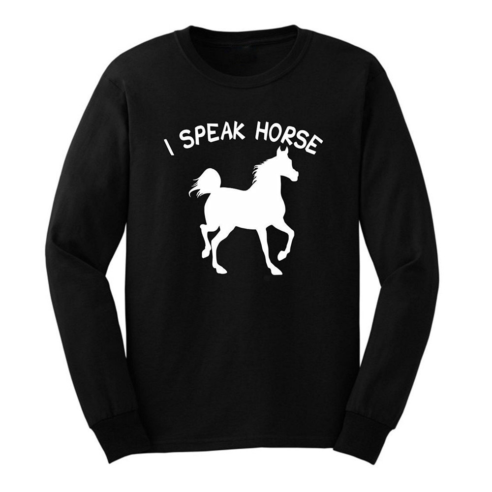 Loo Show Mens Horse Lover Gift Funny Riding I Speak Horse Long Sleeve Adult T-Shirts Casual Men Tee