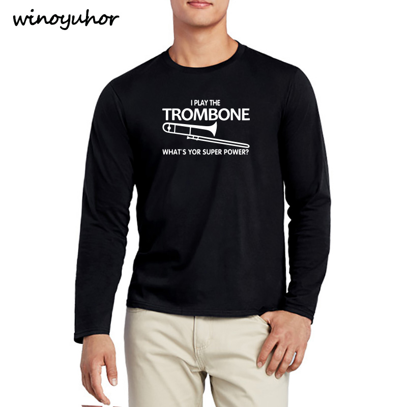 I Play The Trombone Music Lover Adult T Shirt Spring Fashion Long