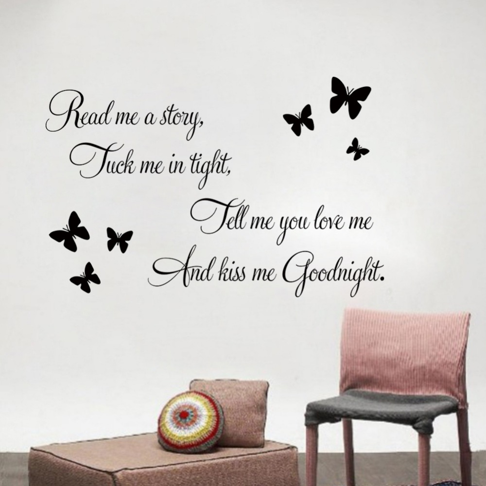 Renkli oturma gruplari 5 quotes - Butterfly Read Me A Story And Kiss Me Goodnight Quotes Wall Sticker Kids Room Bedroom