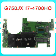 G750JX Laptop motherboard G750JW REV2.1 Mainboard Processor i7 4700HQ DDR3L 60NB00N0-MB1030 100% test