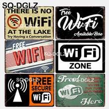 [SQ-DGLZ] nova zona wi-fi estanho sinal de parede decoração livre wi-fi disponível aqui artesanato de metal pintura placas não há wifi arte cartaz