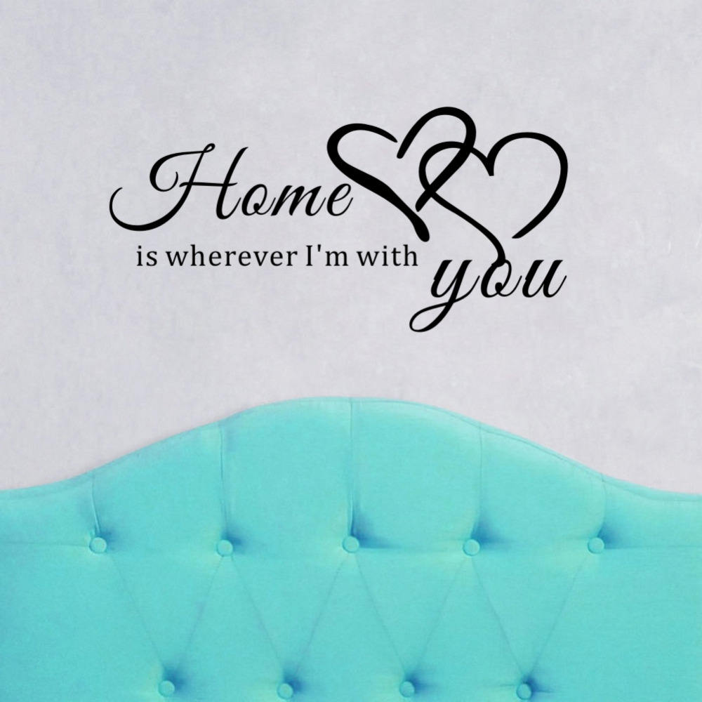 Us 399 20 Offlove Quotes Wall Decal Vinyl Mural Home Is Wherever Im With You Removable Wall Stickers For Room Decoration In Wall Stickers From