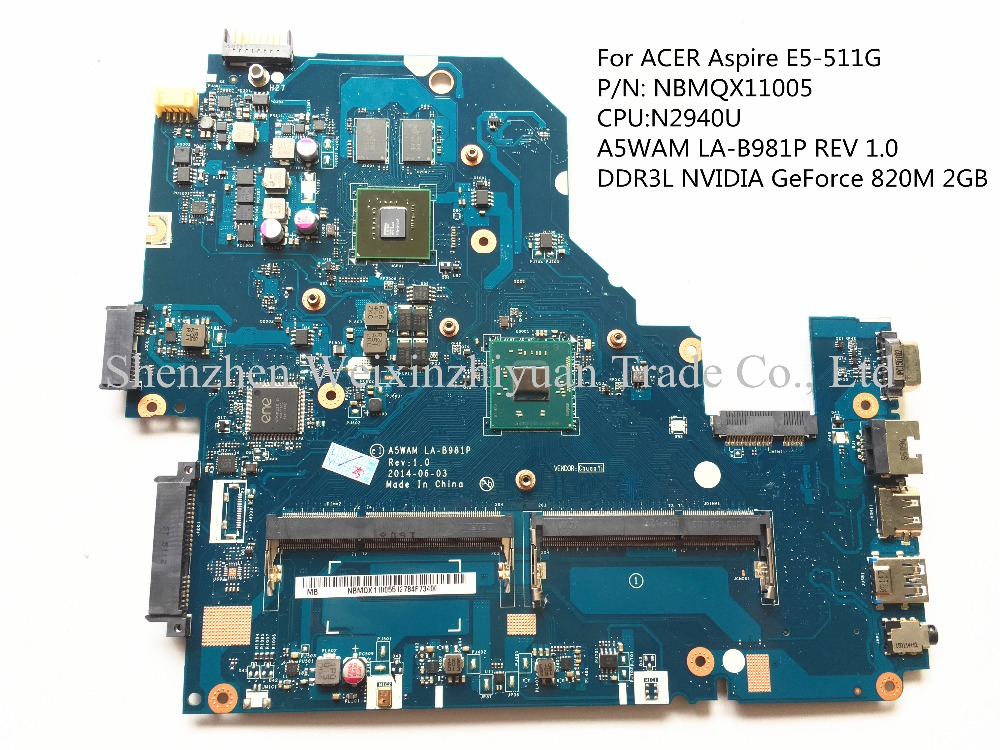 For ACER E5-511G Laptop motherboard NBMQX11005 N2940U A5WAM LA-B981P REV 1.0 DDR3L NVIDIA GeForce 820M 2GB 100% tested