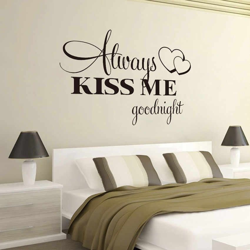 2019 Always Kiss Me Goodnight Wall Sticker Home Decoration Decal Bedroom Vinyl Art Mural Pared Text Patterns Creative Stickers