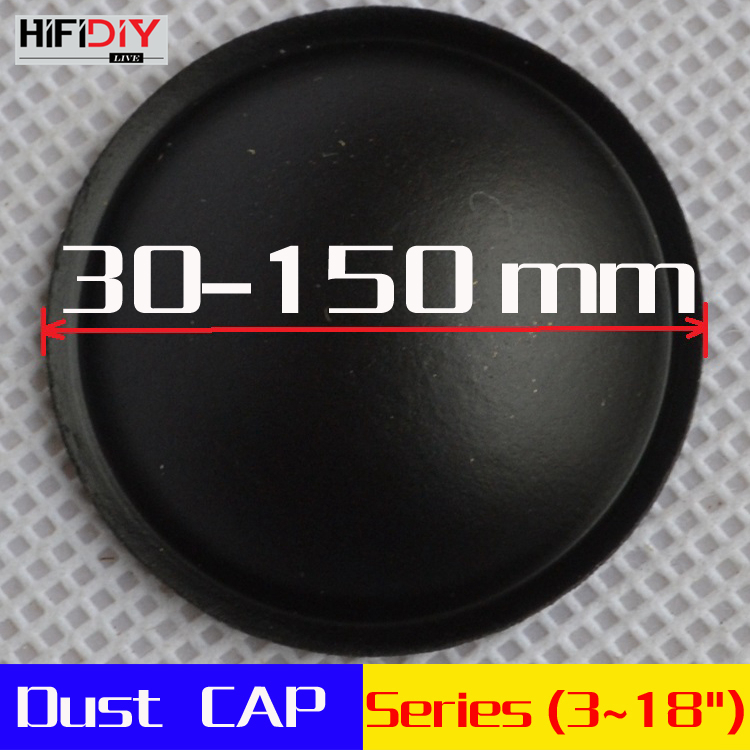 HI-FI DIY Dust CAP Series (35~150mm)  3-18