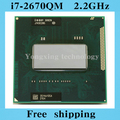 Core i7 2670QM 2.2 ГГц 6 м четырехъядерный процессор восемь темы SR02N 2670 ноутбук процессоры ноутбук процессора PGA 988 контакт. гнездо G2