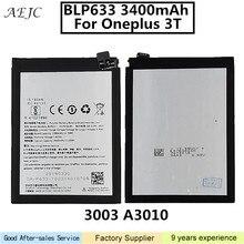 3400 мАч BLP633 Батарея для Oneplus 3 т A3003 A3010 для один плюс 1 + 3 Т Батарея Замена для один плюс 3 т Батарея