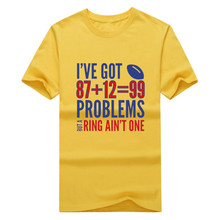 New 2017 2017 Rob Gronkowski 99 Problems Quote Men's T-Shirt Fashion tom brady T SHIRT 1020-8