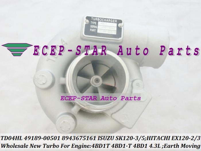 TD04HL-15G 49189-00501 8943675161 Turbo For ISUZU Earth Moving SK120-3 SK120-5 SK120 For Hitachi EX120-2 EX120-3 4BD1T 4BD1-T 4BD1 4.3L (1)