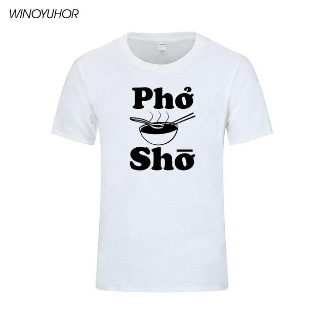c7388fc5 Pho Sho Funny T-Shirt Noodles Soup T Shirt Asian Vietnamese Food Animal  Humor Graphic Short Sleeve Cotton Tops Tees