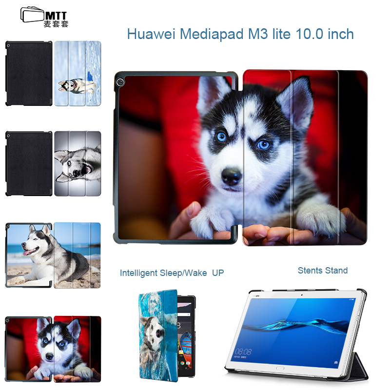 MTT Smart Stand Book cover Print Husky Dog Case For 2017 Huawei MediaPad M3 Lite 10 tablet for BAH-W09 BAH-AL00 10.1 tablet case for huawei m3 lite 8 0 official original smart tablet cases stand cover for huawei mediapad m3 lite 8 0 cpn w09 cpn al00