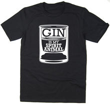 Gin Is My Spirit Animal - Funny T-shirt Many Colours New T Shirts Tops Tee Unisex