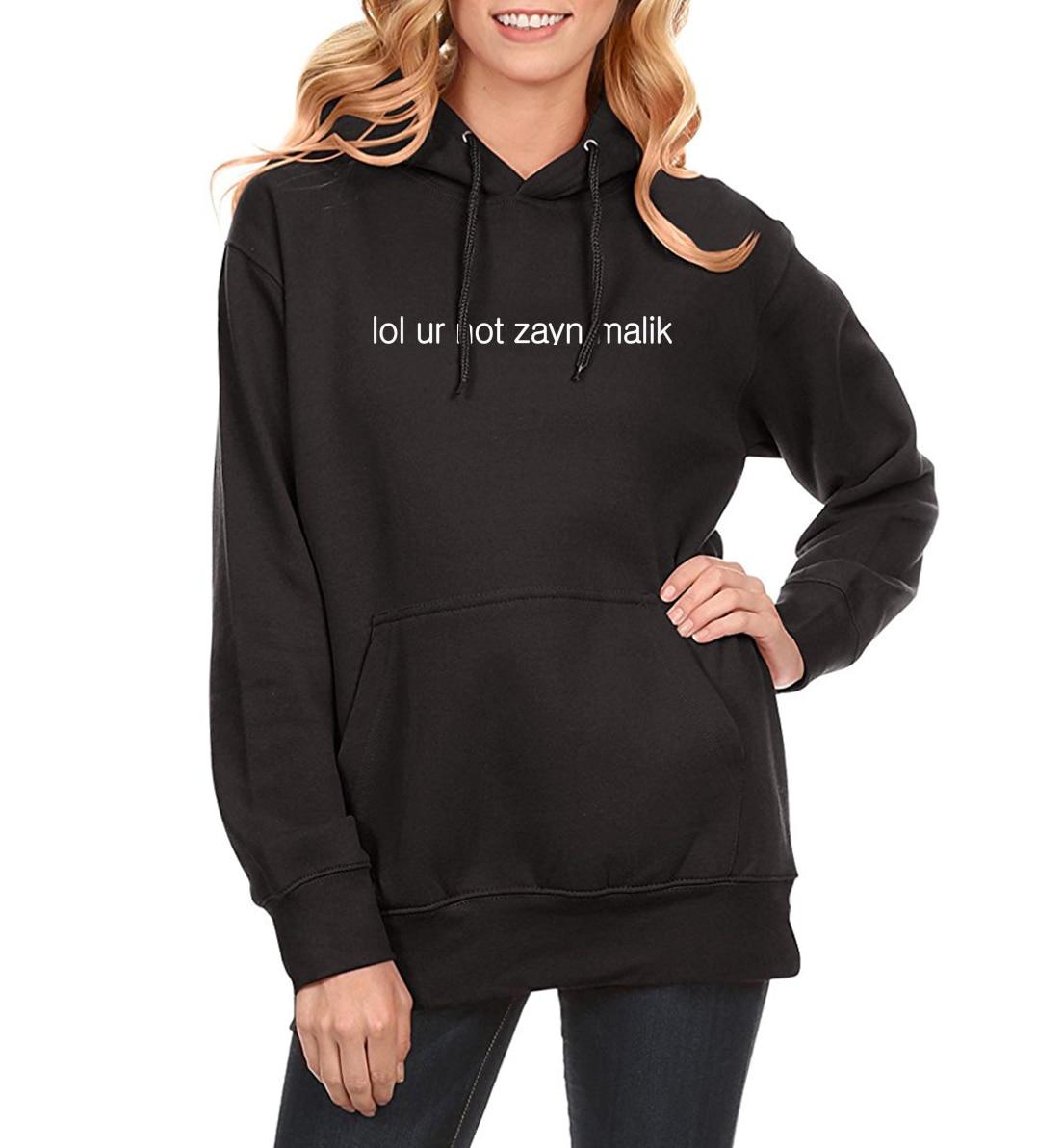 2019 Spring Winter Fleece Hoodies For Women Letter Print LOL UR NOT ZAYN MALIK Casual Women's Sportswear Harajuku Hoody Crossfit