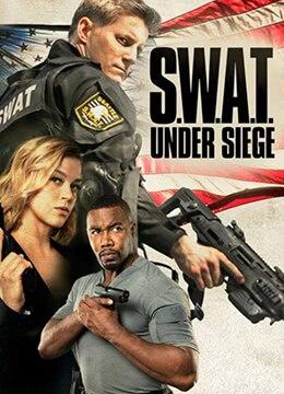 《反恐特警组:潜龙突围》2017年美国动作电影在线观看