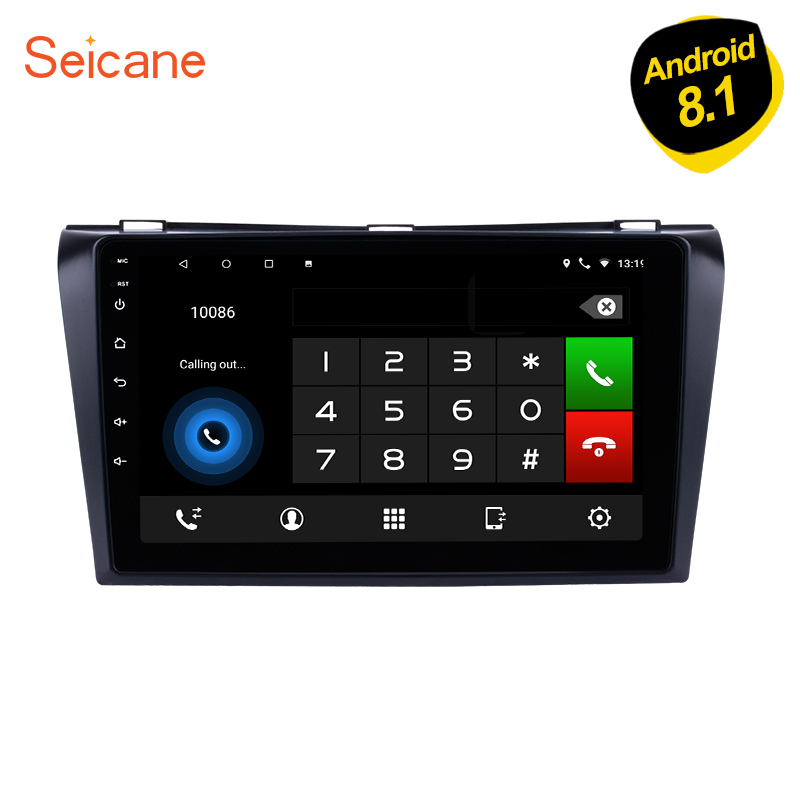 Seicane 1024*600 Multi-touch Android 8.1 Bluetooth GPS System Car Radio for 2004-2009 Mazda 3 support OBD2 3G WiFi 1080P DVR
