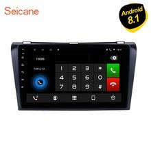 Seicane 1024*600 Multi-touch Android 8,1 Bluetooth gps Системы автомобиля радио для 2004-2009 Mazda 3 Поддержка OBD2 3g WiFi 1080 P DVR