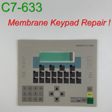 6ES7633-1DF01-0AE3 C7-633 Membrane Keypad for SIMATIC HMI Panel repair~do it yourself, Have in stock