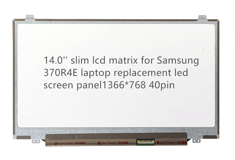 14.0'' slim lcd matrix for Samsung 370R4E laptop replacement led screen panel 1366*768 40pin new lcd for samsung r580 screen matrix for laptop 15 6 hd 1366 768 40pin led display panel