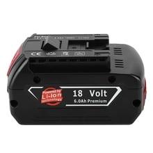 цена на 18V 6000mAh rechargeable lithium batteries with lamp 6A Replacement Li-ion Battery for Bosch BAT609 BAT609G BAT618 BAT618G