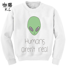 Oversized 2017 Winter Autumn Women Pullover Sweatshirt Alien Humans Are't Real Printed Tumblr Thin Female Hoodies Large Size 3XL
