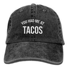 You Had Me At Tacos Baseball Hat Men And Women Summer Sun Hat Travel  Sunscreen Cap 765bc2083ec9