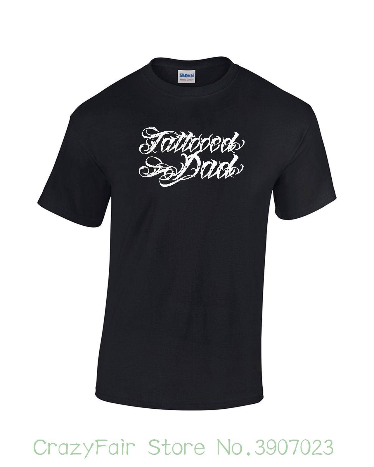 Tattooed Dad T-shirt Fathers Day Tattoo Ink Flash Unisex Mens Ladies Tee 2018 New Arrival Men