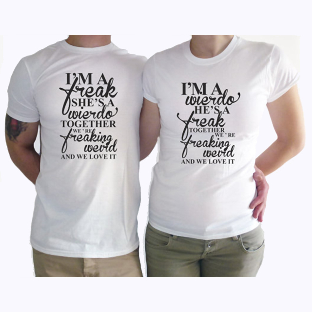 ac333eb0732 US $9.24 23% OFF EnjoytheSpirit Matching Outfits I'm A Weirdo He Is A Freak  Tshirt Funny Couple T Shirt Gift We Go Together Wedding Gift-in T-Shirts ...