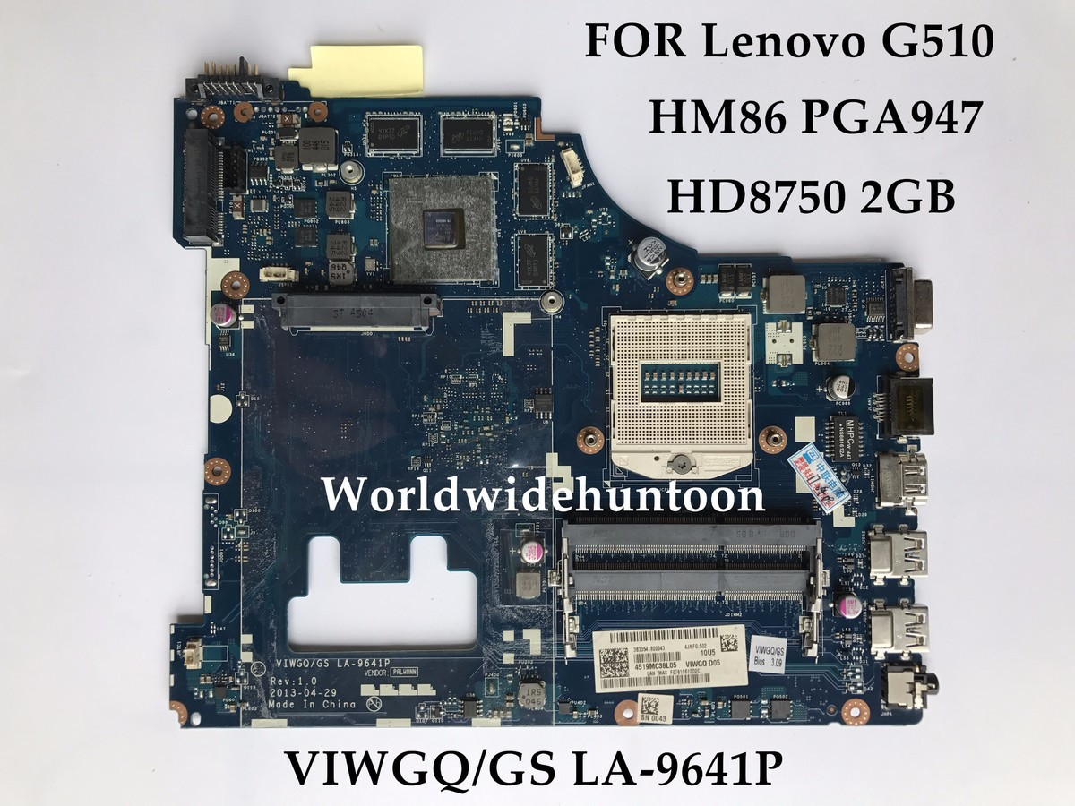 Wholesale Brand New Viwgq Gs La 9641p For Lenovo Ideapad G510 Laptop Motherboard Hm87 Pga947 Ddr3 Hd8750m 2gb 100 Fully Tested February 2021