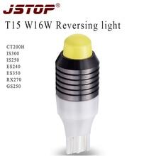 Jstop CT200h IS300 IS250 ES240 ES350 RX270 gs250 фонарь заднего хода W16W автомобиля 12vac LED Canbus T15 Внешнее освещение светодиодные лампы обратной