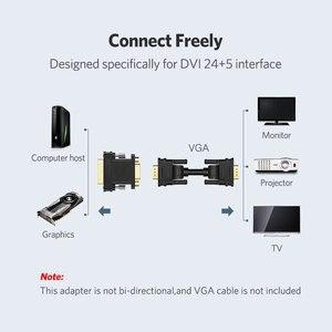 Image 3 - Ugreen VGA Adapter Điện DVI I 24 + 5 Nam Sang VGA Cho Cáp Kết Nối Bộ Chuyển Đổi Cho HDTV Máy Chiếu DVI to VGA