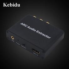 Kebidu HDMI ARC ses Extractor ses adaptörü 3.5mm Stereo Fiber koaksiyel dönüştürücü amplifikatör Soundbar hoparlör HDTV toptan