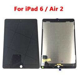 LCD Original 9,7 para Apple ipad Air 2 ipad 6 A1567 A1566 pantalla Lcd completa con pantalla táctil digitalizador montaje completo