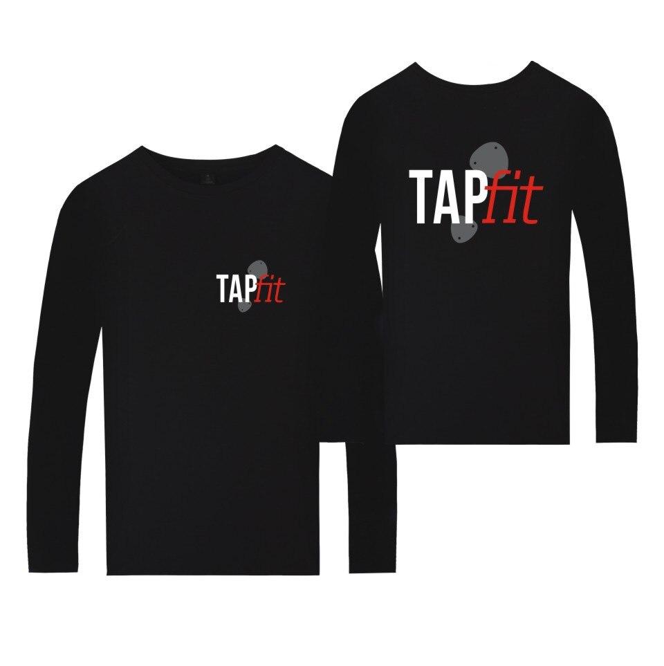 TAPfit BE YOU BE YOU TIFUL TAKE MORE CHANCES DANCE MORE DANCES T-shirt Fashion Men Women tshirt with Long Sleeve Tees shirt