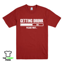 GETTING DRUNK PLEASE WAIT PRINTED MENS T-SHIRT FUNNY SLOGAN LOADING BEER GIFT New T Shirts Funny Tops Tee Unisex