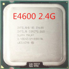 free shipping Best quality E4600 Desktop For Intel E4600 2.40GHZ/2M/800 Interface type LGA 775