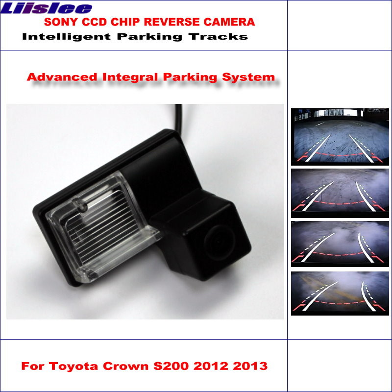 Liislee Rear Camera For Toyota Crown S200 2012 2013 Intelligent Parking Tracks Backup Reverse / Dynamic Guidance Tragectory