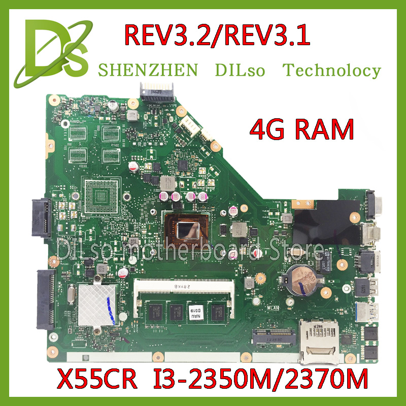 For ASUS X55CR X55VD motherboard  4G RAM i3-2350m/2370m rev3.1/rev3.2 100% tested integrated original  new motherboard бесплатная доставка integrated circuit ds1744w 120ind ic rtc ram y2k 3 3 в 120ns 28 edip 1744 ds1744 1 шт