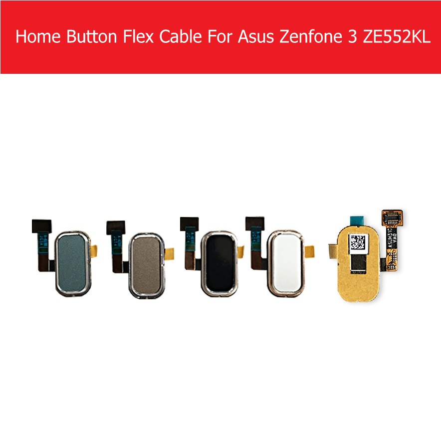 Home Button Flex Cable For Asus Zenfone 3 ZE552KL Menu Key For Asus Zenfone 3 ZE520KL Fingerprint Recognition Sensor Flex CableHome Button Flex Cable For Asus Zenfone 3 ZE552KL Menu Key For Asus Zenfone 3 ZE520KL Fingerprint Recognition Sensor Flex Cable