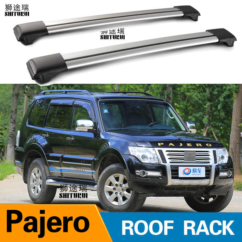 Shiturui Roof Bars For Mitsubishi Pajero 2007 2020 V93 V97 Challenger Aluminum Alloy Side Bars Cross Rails Roof Rack Luggage Aliexpress