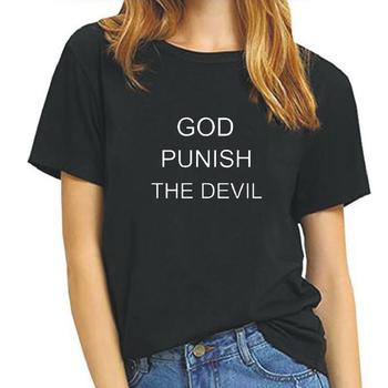 God Punish The Devil Women's Clothing Print T-shirts Summer Harajuku Short Sleeve Cotton Tee Shirt Femme Funny Hipster Tshirt 1