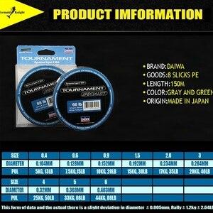 Image 4 - DAlWA 150 M 8 gevlochten PE vislijn Voor Vissen DAWA 8 Strengen Super Strong Japan Multifilament PE Gevlochten lijn