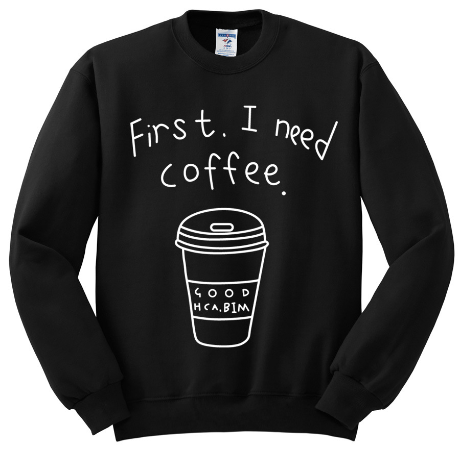 First I Need Coffee Hoodies Women Letter Printed Cute Graphic ...