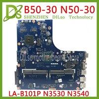 Kefu ziwb0/b1/e0 LA-B101P para lenovo B50-30 N50-30 placa-mãe n3530/n3540 cpu LA-B101P rev: 1a placa-mãe teste