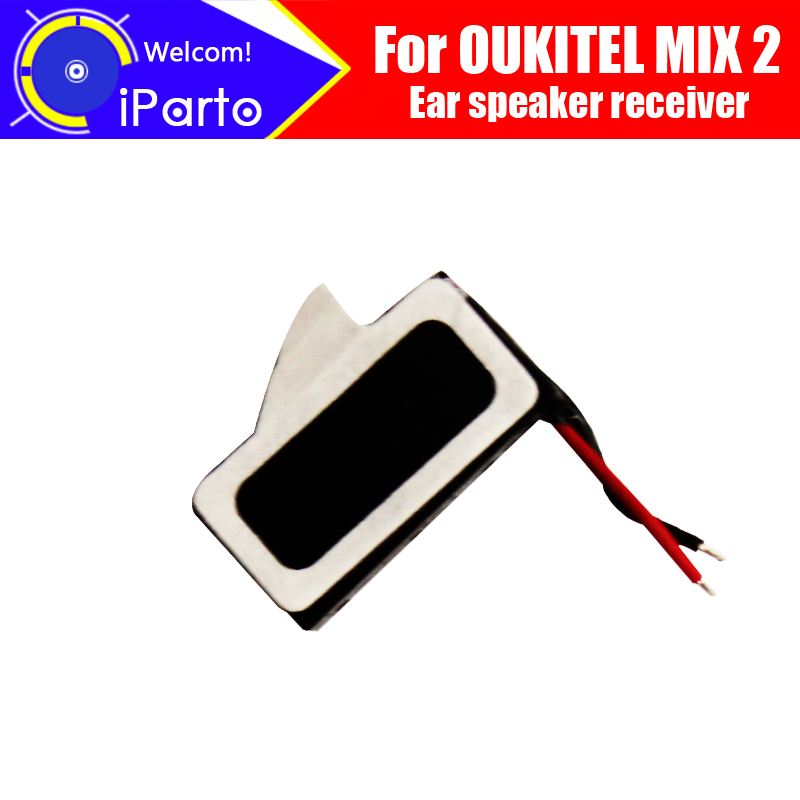 OUKITEL MIX 2 Earpiece 100% New Original Front Ear speaker receiver Repair Accessories for OUKITEL MIX 2 Mobile Phone