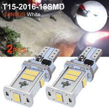 2pcs T15 W16W 921 912 LED Bulbs CANBUS Reverse Light High Power 2016 SMD 18 Chips White Auto Car Motor Wedge Backup Lamp DC 12V цены онлайн