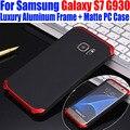 Case para samsung galaxy s7 lujo metal de aluminio del avión ligero frame + mate pc back case para galaxy s7 g9300 S722
